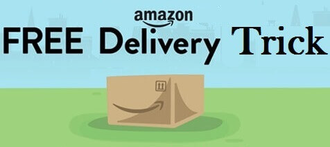 Amazon Free Delivery Trick