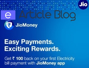 100% cashback on electricity payments rs 100 jiomoney earticleblog