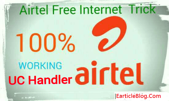 Enjoy Airtel Free Internet with UC Mini Browser - Earticleblog