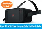 Buy Mi VR Play Flash Sale Trick
