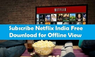 subscribe netflix india download free