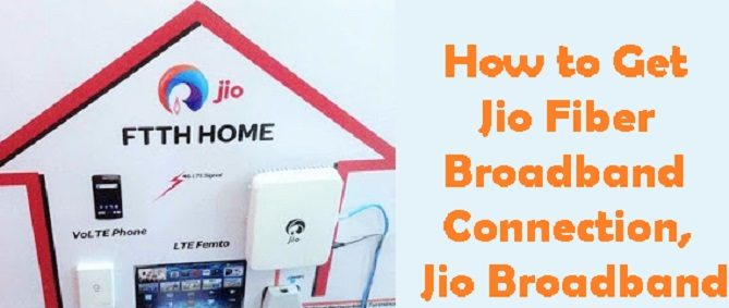 Get Jio Broadband Connection
