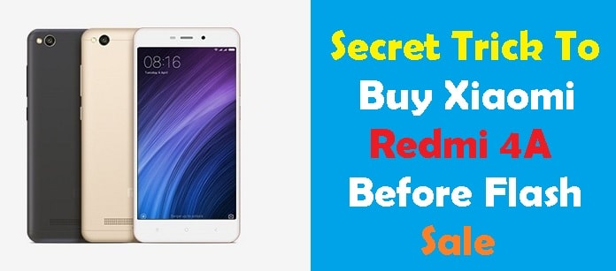 trick to buy redmi 4a before sale
