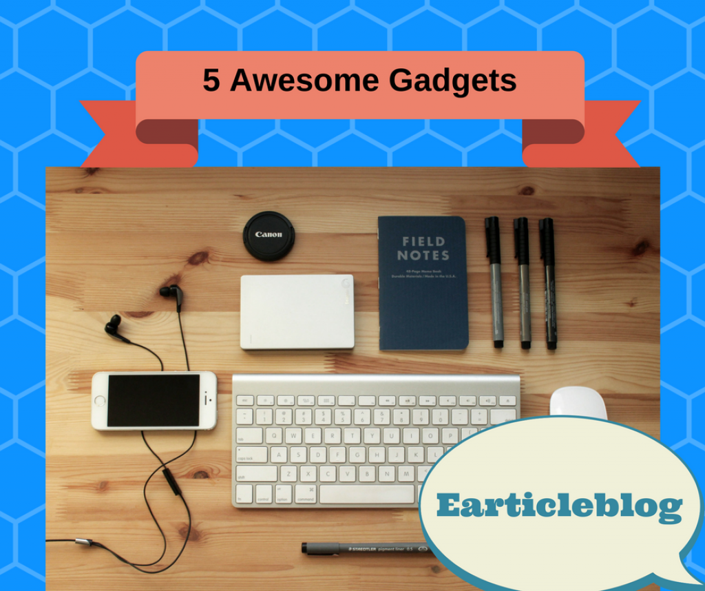 5 awesome gadgets