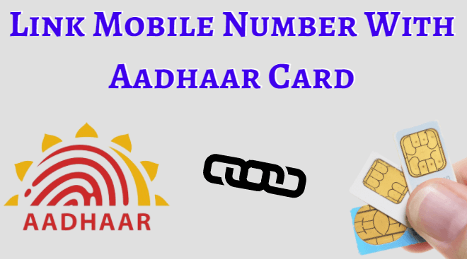 Online mobile number link to aadhar card