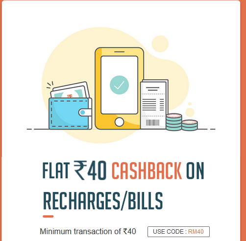 Get 100 % Cash back on Recharge or Bill Payment of Rs 40