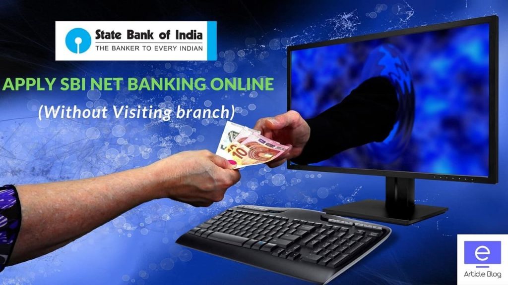 SBI Net Banking Without Visiting Branch