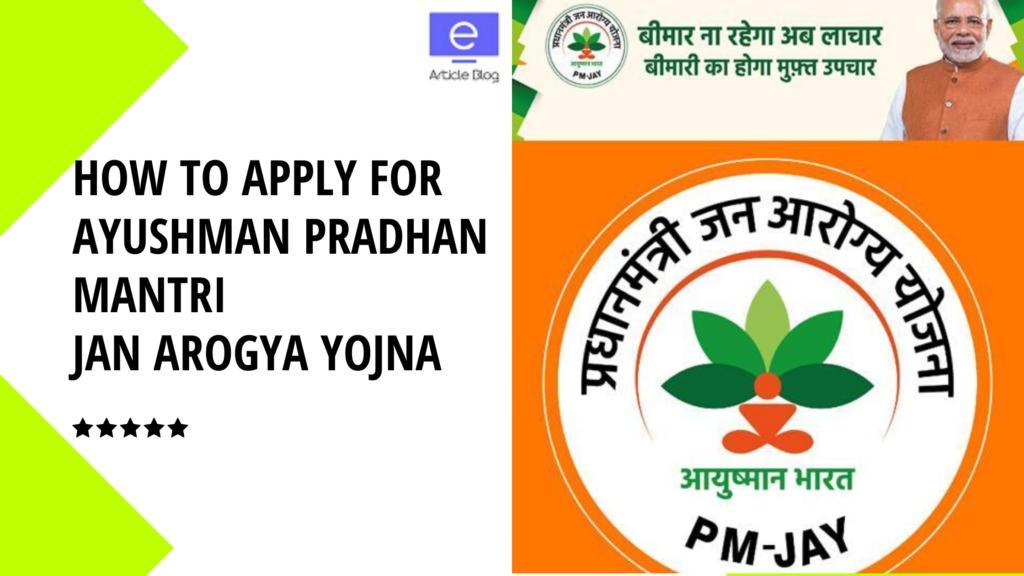 ayushman bharat yojana how to apply
