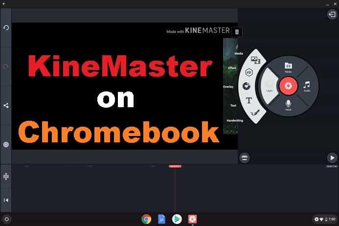 KineMaster on Chromebook Laptop