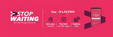 Lazy Pay Best loan app