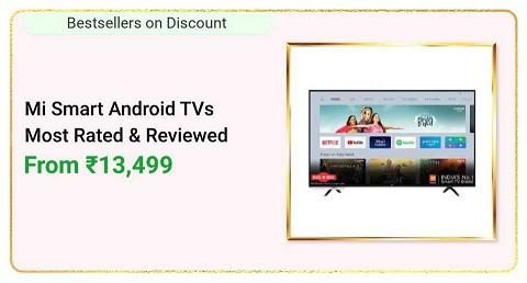 Mi Smart Android TVs