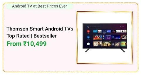 Thomson Smart Android TVs