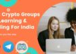 Best Crypto Groups For Learning & Trading For India