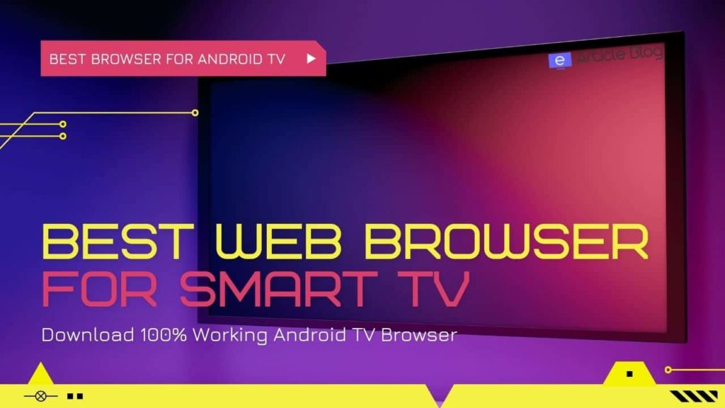Best Browser for Android TV